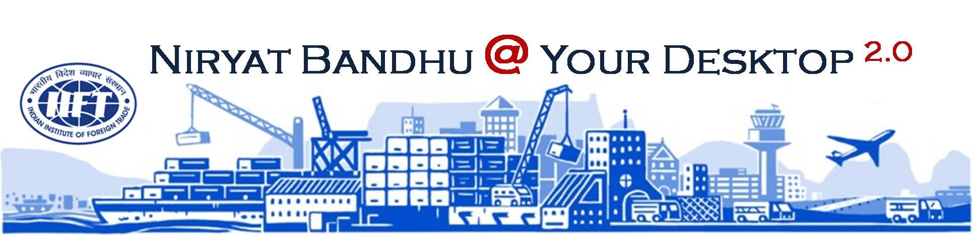 Niryat Bandhu - Hand Holding Scheme for New Export Import